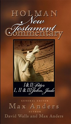 Holman New Testament Commentary - 1 & 2 Peter, 1 2 & 3 John and Jude (eBook)