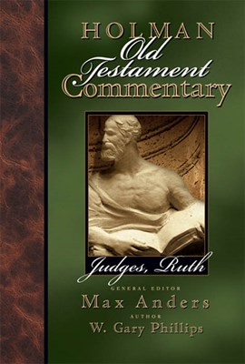 Holman Old Testament Commentary - Judges, Ruth (eBook)