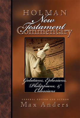 Holman New Testament Commentary - Galatians, Ephesians, Philippians, Colossians (eBook)