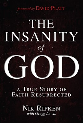 The Insanity of God (eBook)