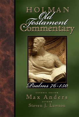 Holman Old Testament Commentary - Psalms 76-150 (eBook)