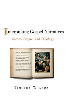 Interpreting Gospel Narratives (eBook)