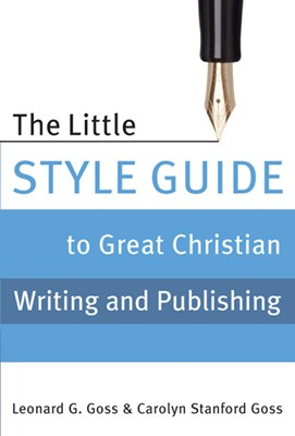 The Little Style Guide to Great Christian Writing and Publishing (eBook)