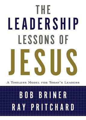 The Leadership Lessons of Jesus (eBook)