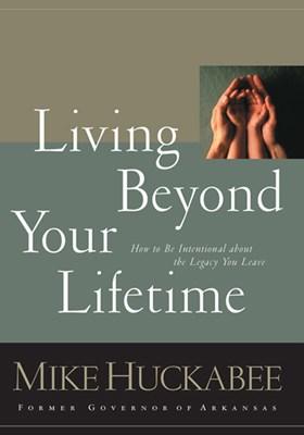 Living Beyond Your Lifetime (eBook)