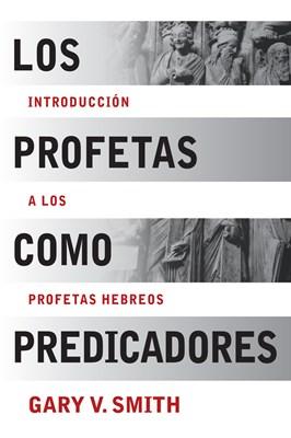 Los Profetas como Predicadores (eBook)