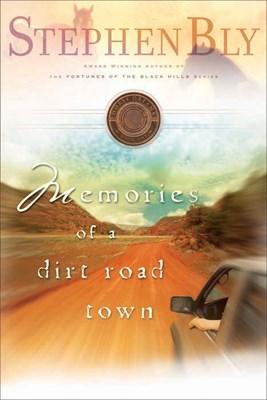 Memories of a Dirt Road Town (eBook)
