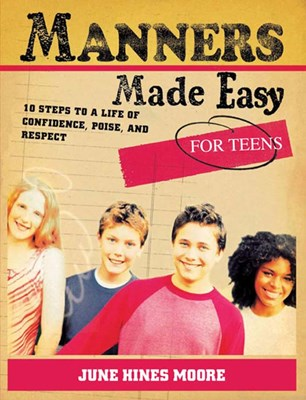 Manners Made Easy for Teens (eBook)