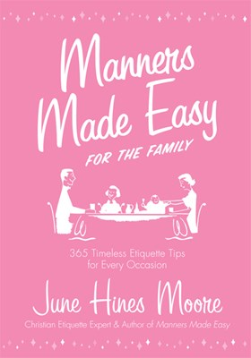 Manners Made Easy for the Family (eBook)