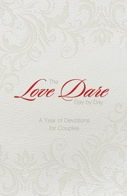 The Love Dare Day by Day, Gift Edition (eBook)
