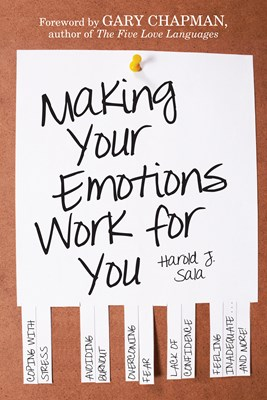 Making Your Emotions Work for You (eBook)
