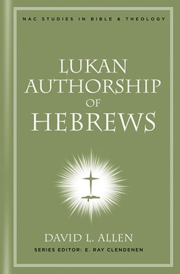 Lukan Authorship of Hebrews (eBook)