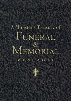 A Minister's Treasury of Funeral and Memorial Messages (eBook)