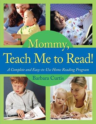 Mommy, Teach Me to Read (eBook)