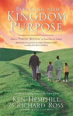 Parenting with Kingdom Purpose (eBook)