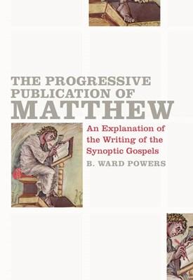The Progressive Publication of Matthew (eBook)
