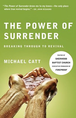 The Power of Surrender