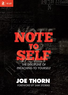 Note to Self (Foreword by Sam Storms) (eBook)