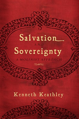 Salvation and Sovereignty (eBook)