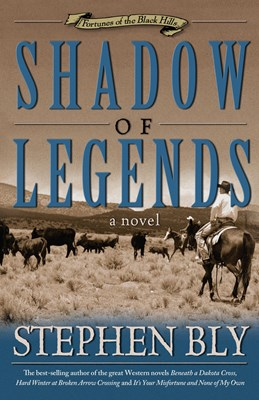 Shadow of Legends (Fortunes of the Black Hills, Book 2) (eBook)