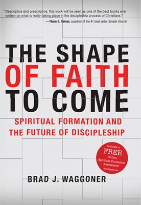 The Shape of Faith to Come (eBook)