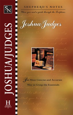 Shepherd's Notes: Joshua and Judges (eBook)