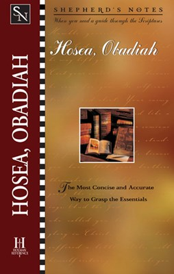 Shepherd's Notes: Hosea/Obadiah (eBook)
