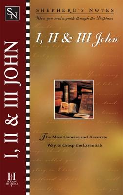 Shepherd's Notes: I, II & III John (eBook)