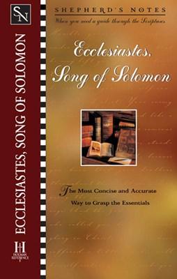 Shepherd's Notes: Ecclesiastes/Song of Solomon (eBook)