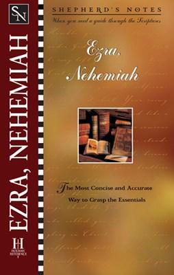 Shepherd's Notes: Ezra & Nehemiah (eBook)
