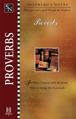 Shepherd's Notes: Proverbs (eBook)