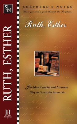 Shepherd's Notes: Ruth and Esther (eBook)