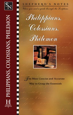 Shepherd's Notes: Philippians, Colossians & Philemon (eBook)
