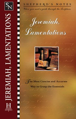 Shepherd's Notes: Jeremiah & Lamentations (eBook)