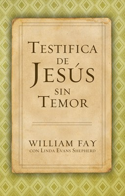 Testifica de Jess sin Temor (eBook)