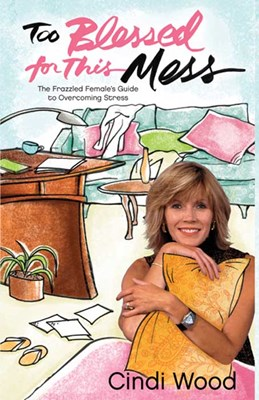Too Blessed for This Mess (eBook)