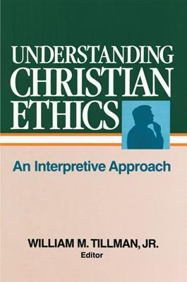 Understanding Christian Ethics (eBook)