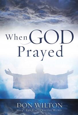 When God Prayed (eBook)