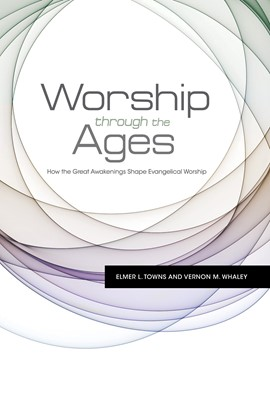 Worship Through the Ages (eBook)