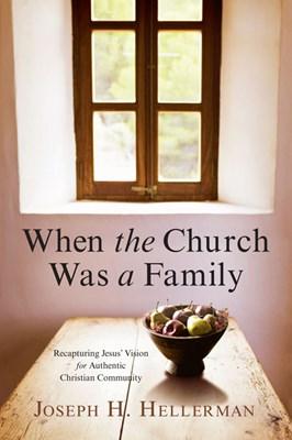 When the Church Was a Family (eBook)