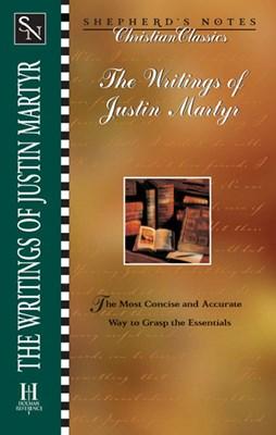 The Writings of Justin Martyr (eBook)