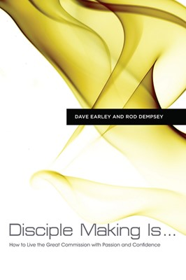 Disciple Making Is . . . (eBook)
