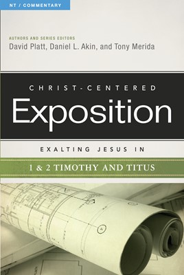 Exalting Jesus in 1 & 2 Timothy and Titus (eBook)