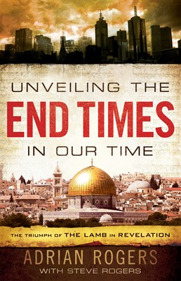 Unveiling the End Times in Our Time (eBook)