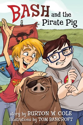 Bash and the Pirate Pig (eBook)