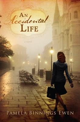 An Accidental Life (eBook)