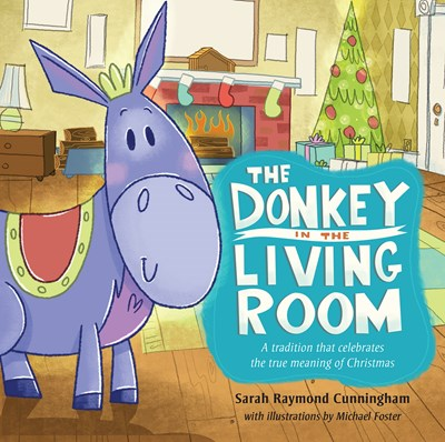 The Donkey in the Living Room (eBook)
