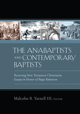 The Anabaptists and Contemporary Baptists (eBook)