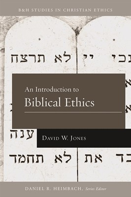 An Introduction to Biblical Ethics (eBook)