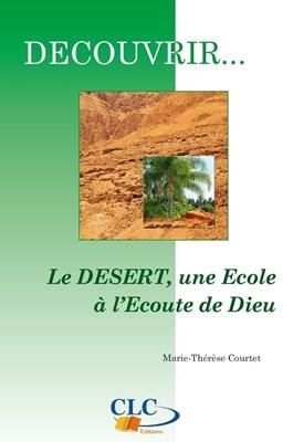 Le désert, une école à l'écoute de Dieu